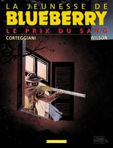 cover-comics-la-jeunesse-de-blueberry-tome-9-le-prix-du-sang