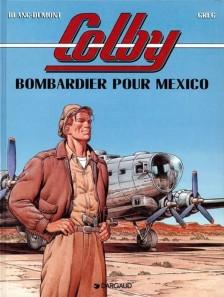 cover-comics-bombardier-pour-mexico-tome-3-bombardier-pour-mexico