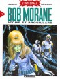 Bob Morane (Intégrale DL) Tome 1