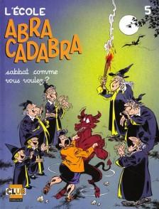 cover-comics-ecole-abracadabra-l-8217-tome-5-sabbat-comme-vous-voulez