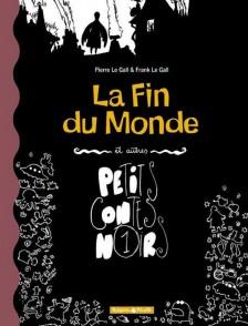 cover-comics-la-fin-du-monde-et-autres-petits-contes-noirs-tome-1-la-fin-du-monde-et-autres-petits-contes-noirs