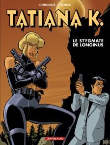 cover-comics-tatiana-k-tome-3-le-stygmate-de-longinus