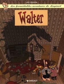 cover-comics-formidables-aventures-de-lapinot-les-tome-3-walter