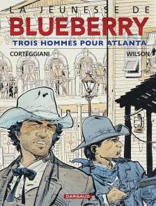 cover-comics-la-jeunesse-de-blueberry-tome-8-trois-hommes-pour-atlanta