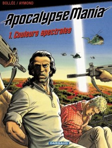 cover-comics-apocalypse-mania-cycle-1-tome-1-couleurs-spectrales