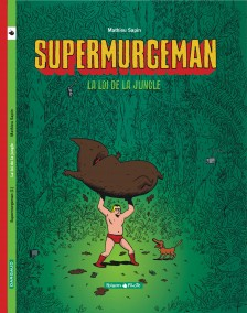 cover-comics-supermurgeman-tome-1-loi-de-la-jungle-la