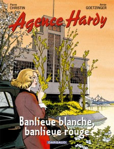 cover-comics-agence-hardy-tome-4-banlieue-blanche-banlieue-rouge