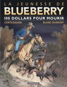 cover-comics-la-jeunesse-de-blueberry-tome-16-100-pour-mourir