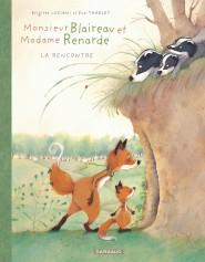 Monsieur Blaireau et Madame Renarde tome 1
