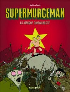 cover-comics-supermurgeman-tome-2-menace-communiste-la