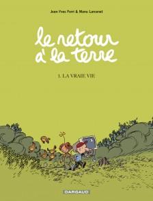 cover-comics-le-retour--la-terre-tome-1-la-vraie-vie