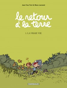 cover-comics-le-retour--la-terre-tome-1-vraie-vie-la