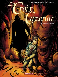 cover-comics-la-croix-de-cazenac-tome-6-ni-dieux-ni-btes