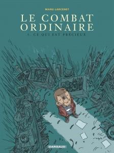 cover-comics-combat-ordinaire-le-tome-3-ce-qui-est-prcieux