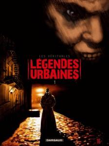cover-comics-les-vritables-lgendes-urbaines-t1-tome-1-les-vritables-lgendes-urbaines-t1