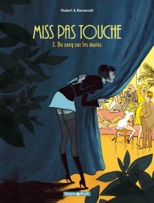 cover-comics-miss-pas-touche-tome-2-du-sang-sur-les-mains