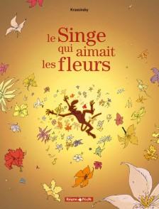cover-comics-le-singe-qui-aimait-les-fleurs-tome-1-le-singe-qui-aimait-les-fleurs