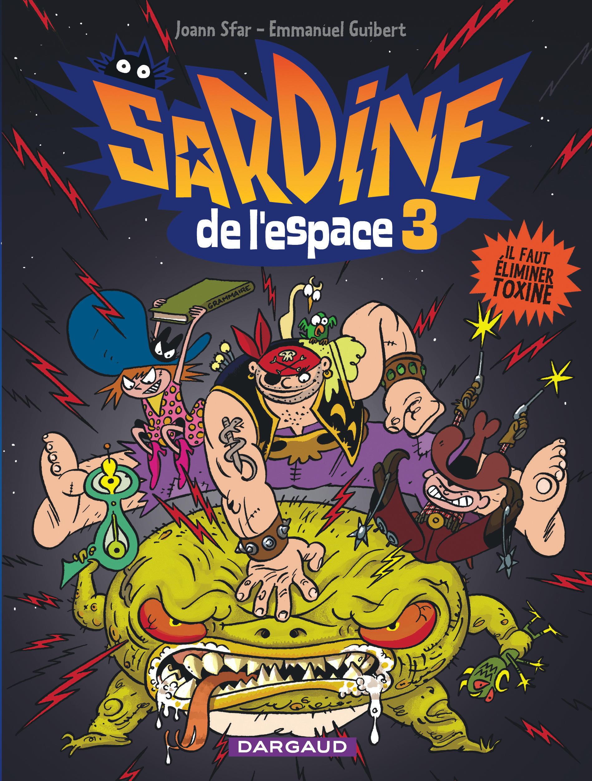 sardine de l u0026 39 espace tome 3  il faut  u00e9liminer toxine