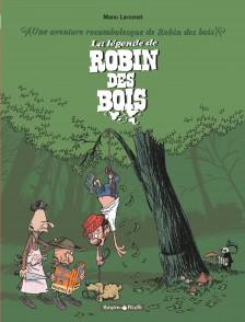 cover-comics-une-aventure-rocambolesque-de-8230-tome-4-la-lgende-de-robin-des-bois