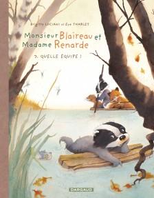 cover-comics-monsieur-blaireau-et-madame-renarde-tome-3-quelle-quipe