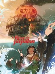 Rêve du Papillon (Le) tome 2
