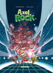 Axel Rock  tome 1