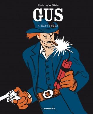 Lisez-vous des bandes dessinées / mangas / comics ? - Page 11 Gus-tome-4-happy-clem