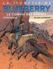 cover-comics-la-jeunesse-de-blueberry-tome-21-le-convoi-des-bannis