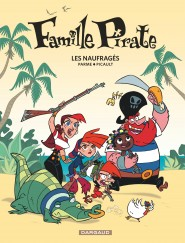 Famille Pirate tome 1