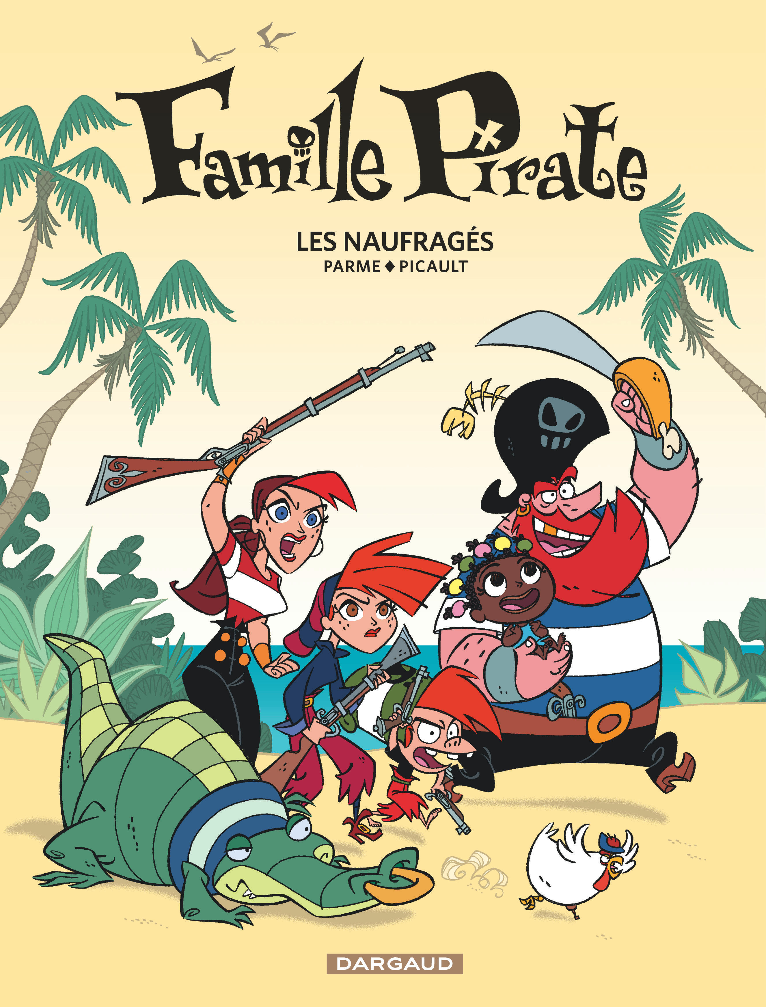 Famille pirate tome 1 naufrag s les bd ditions dargaud - Dessin anime de la famille pirate ...