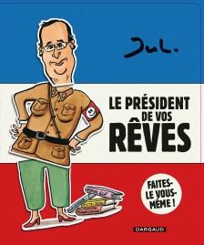 cover-comics-le-prsident-de-vos-rves-tome-1-le-prsident-de-vos-rves