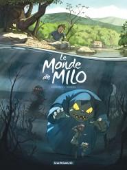 Monde de Milo (Le) tome 1