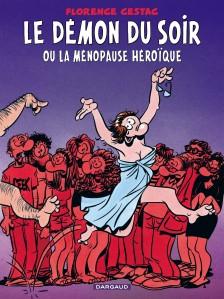 cover-comics-dmon-du-soir-ou-la-mnopause-hroque-le-tome-1-dmon-du-soir-ou-la-mnopause-hroque-le