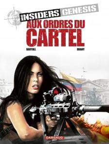 cover-comics-insiders-genesis-tome-4-aux-ordres-du-cartel
