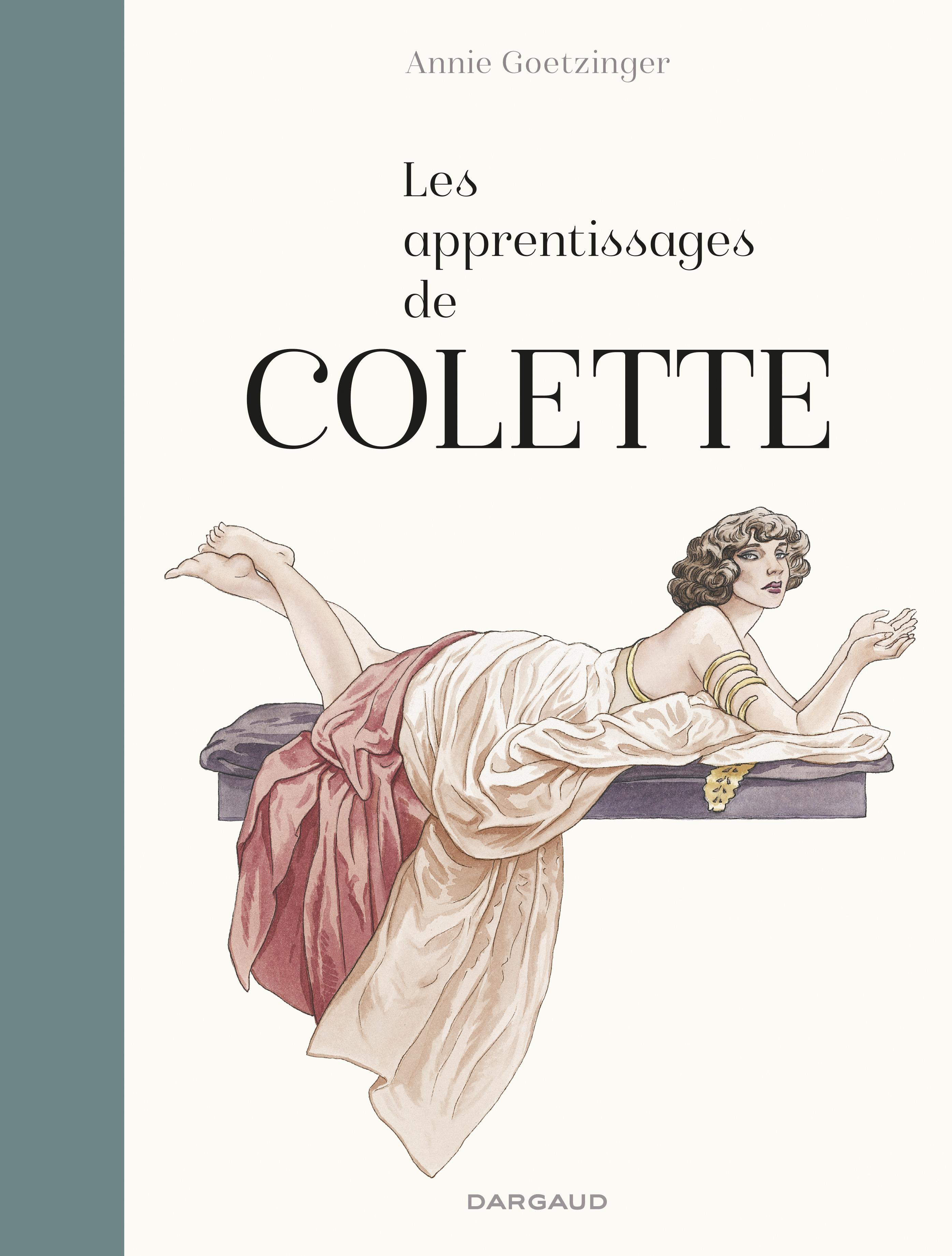 Les Apprentissages de Colette, la bande dessinée d'Annie Goetzinger 9782205072693-couv