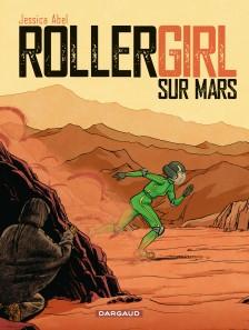 cover-comics-rollergirl-sur-mars-8211-intgrale-tome-0-rollergirl-sur-mars-8211-intgrale