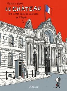 cover-comics-chteau-une-anne-dans-les-coulisses-de-l-8217-elyse-le-tome-1-chteau-une-anne-dans-les-coulisses-de-l-8217-elyse-le
