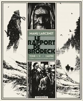 http://www.dargaud.com/bd/Rapport-de-Brodeck-Le/Rapport-de-Brodeck-Le/Rapport-de-Brodeck-Le-tome-1-Autre-L