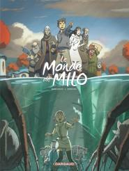 Monde de Milo (Le) tome 3