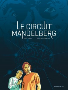 cover-comics-circuit-mandelberg-le-tome-1-circuit-mandelberg-le