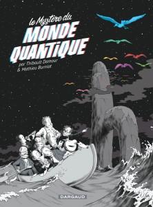 cover-comics-le-mystre-du-monde-quantique-tome-0-le-mystre-du-monde-quantique