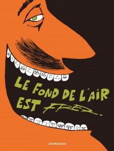 cover-comics-fond-de-l-8217-air-est-fred-le-tome-0-fond-de-l-8217-air-est-fred-le