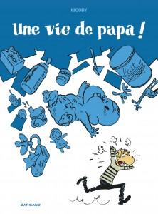 cover-comics-une-vie-de-papa-tome-0-une-vie-de-papa