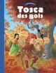 Tosca des Bois - Tome 1 - Tosca des Bois
