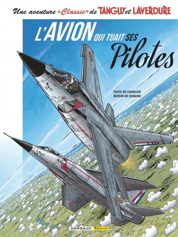 cover-comics-tanguy-amp-laverdure-classic-tome-2-avion-qui-tuait-ses-pilotes-l-8217