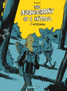 cover-comics-autobiography-of-a-mitroll-the-8211-intgrale-tome-0-autobiography-of-a-mitroll-the-8211-intgrale