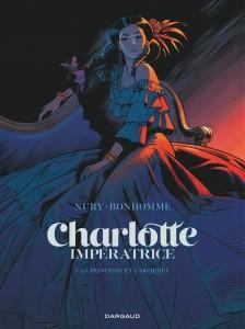 cover-comics-charlotte-impratrice-tome-1-charlotte-impratrice-8211-tome-1-la-princesse-et-l-8217-archiduc