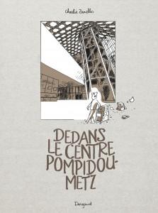 cover-comics-dedans-le-centre-pompidou-metz-tome-0-dedans-le-centre-pompidou-metz