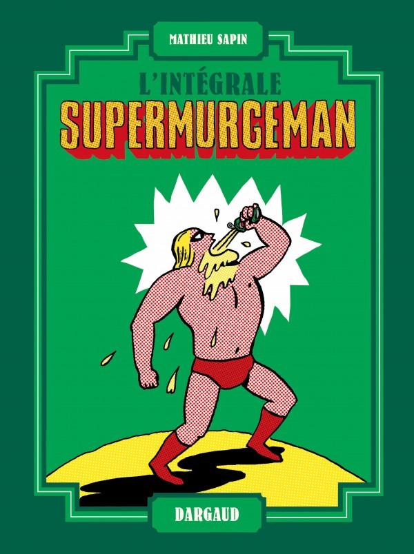 cover-comics-supermurgeman-8211-intgrale-tome-0-supermurgeman-8211-intgrale