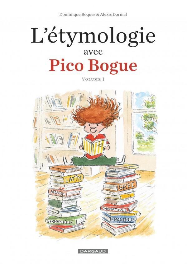 cover-comics-l-8217-etymologie-avec-pico-bogue-tome-1-l-8217-etymologie-avec-pico-bogue